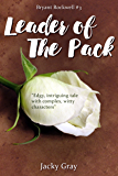 Leader of the Pack (Bryant Rockwell Book 3)