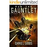 Run the Gauntlet (Echoes of War Book 6)