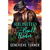 Reunited with Her Bull Rider (A Cowboy of Her Own Book 0)