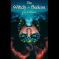 The Witch of Salem: Historical Novel