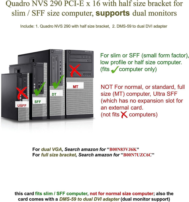 Renewed Epic IT Service half size bracket, DMS-59 to dual DVI adapter Quadro NVS 290 low profile card