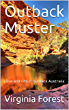 Outback Muster: Love and Life in Outback Australia