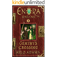 Gemini's Crossing: A Fantasy LitRPG Gamelit Adventure (Enora Online Book 1)