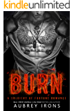 Burn (Soldiers of Fortune Book 2)