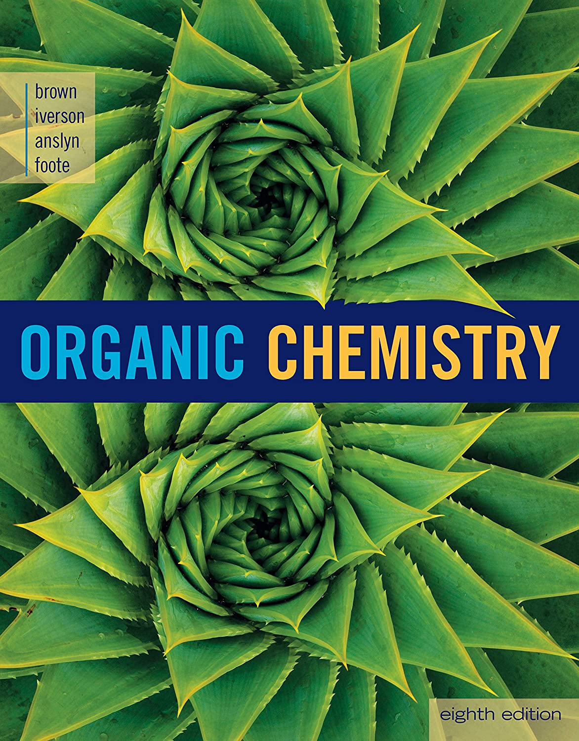 Amazon.com: Student Solutions Manual eBook for Brown/Iverson/Anslyn/Foote's  Organic Chemistry, 8th Edition , 4 terms (24 months [Online Code]: Software