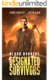 Designated Survivers: A Post-Apocalyptic Action Thriller (Blood Runners Book 2)
