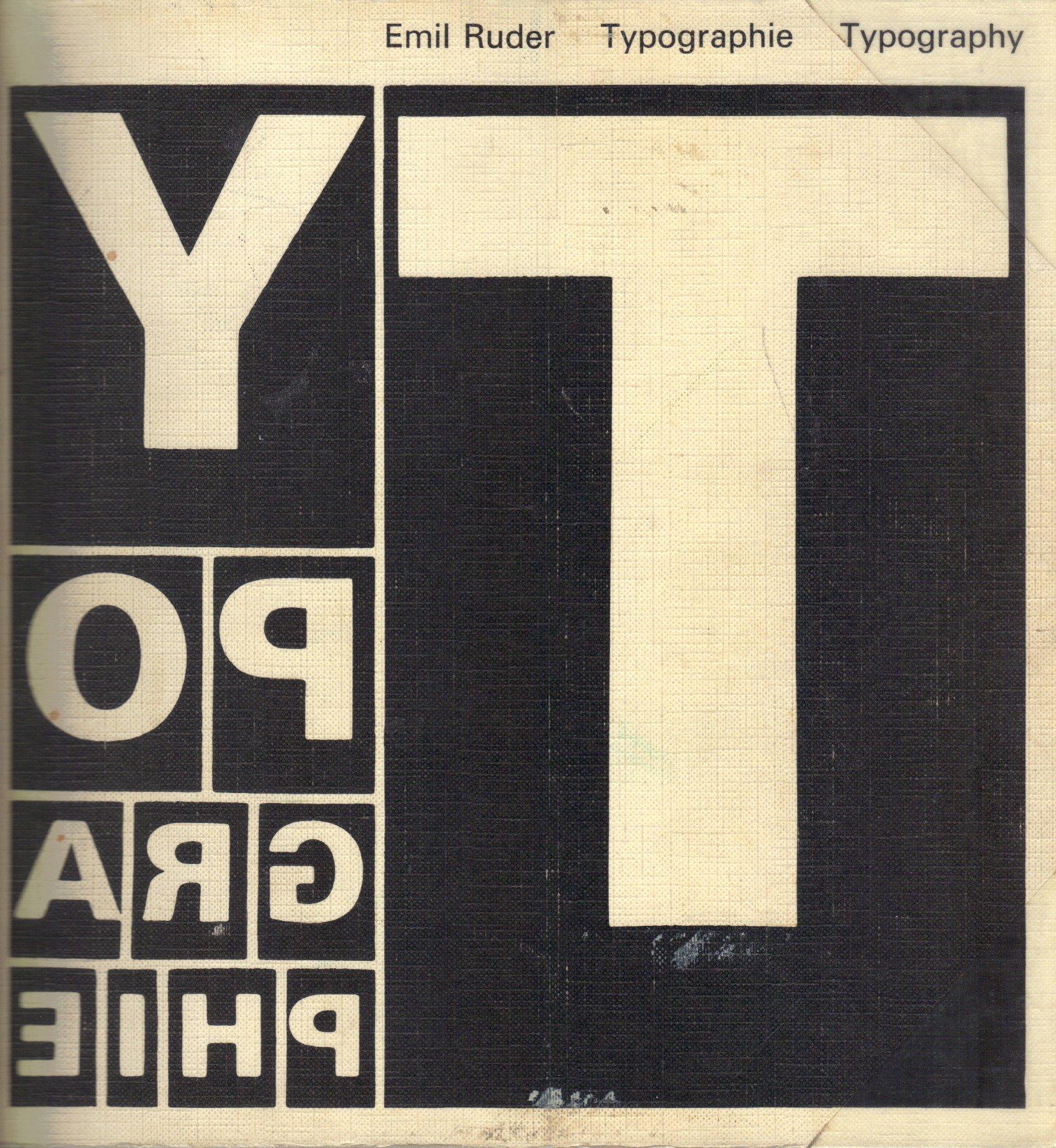 Typography: A Manual of Design [Typographie: Ein Gestaltungslehrbuch, Un Manuel de Creation]