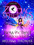 Bewitched Dragon Mates: A Zodiac Shifters Paranormal Romance: Capricorn (How to Tame Your Dragon Mate)