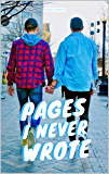 Pages I Never Wrote