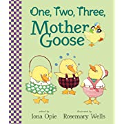 One, Two, Three, Mother Goose (My Very First Mother Goose)