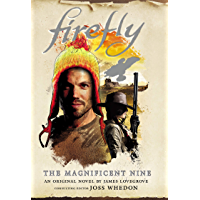 Firefly: The Magnificent Nine (English Edition)