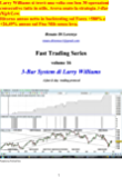 3-Bar System di Larry Williams: A fast & day  trading protocol (Fast Trading Series Vol. 16)
