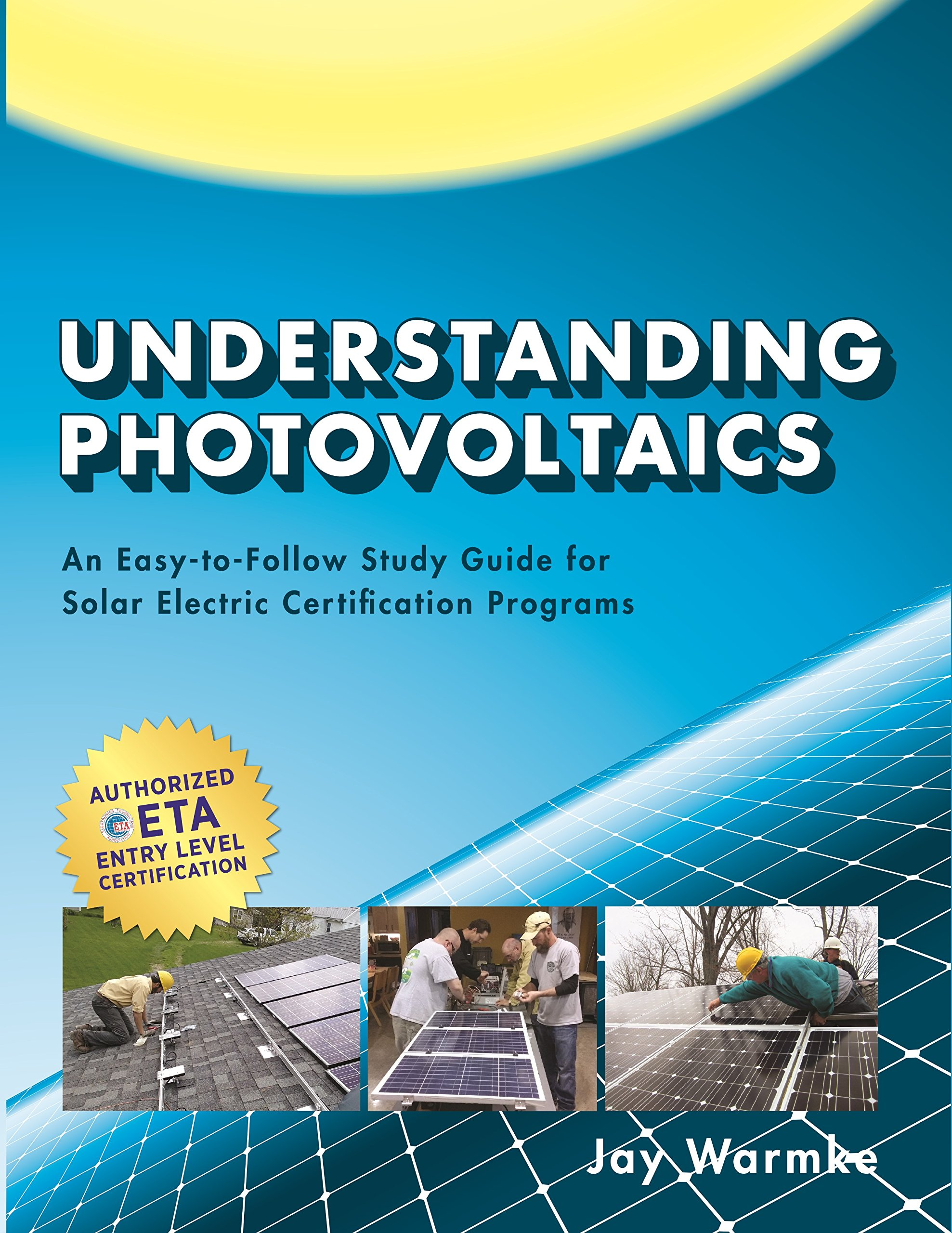 Understanding Photovoltaics An Easy To Follow Study Guide For Solar