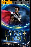Eyes of the Sun (Kilenya Chronicles Book 5)