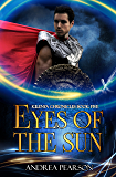 Eyes of the Sun (Kilenya Chronicles Book 5)