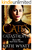 Mail Order Bride: Cate's Catastrophe: Inspirational Historical Western Romance (Black Hills Mail Order Bride series Book 1)