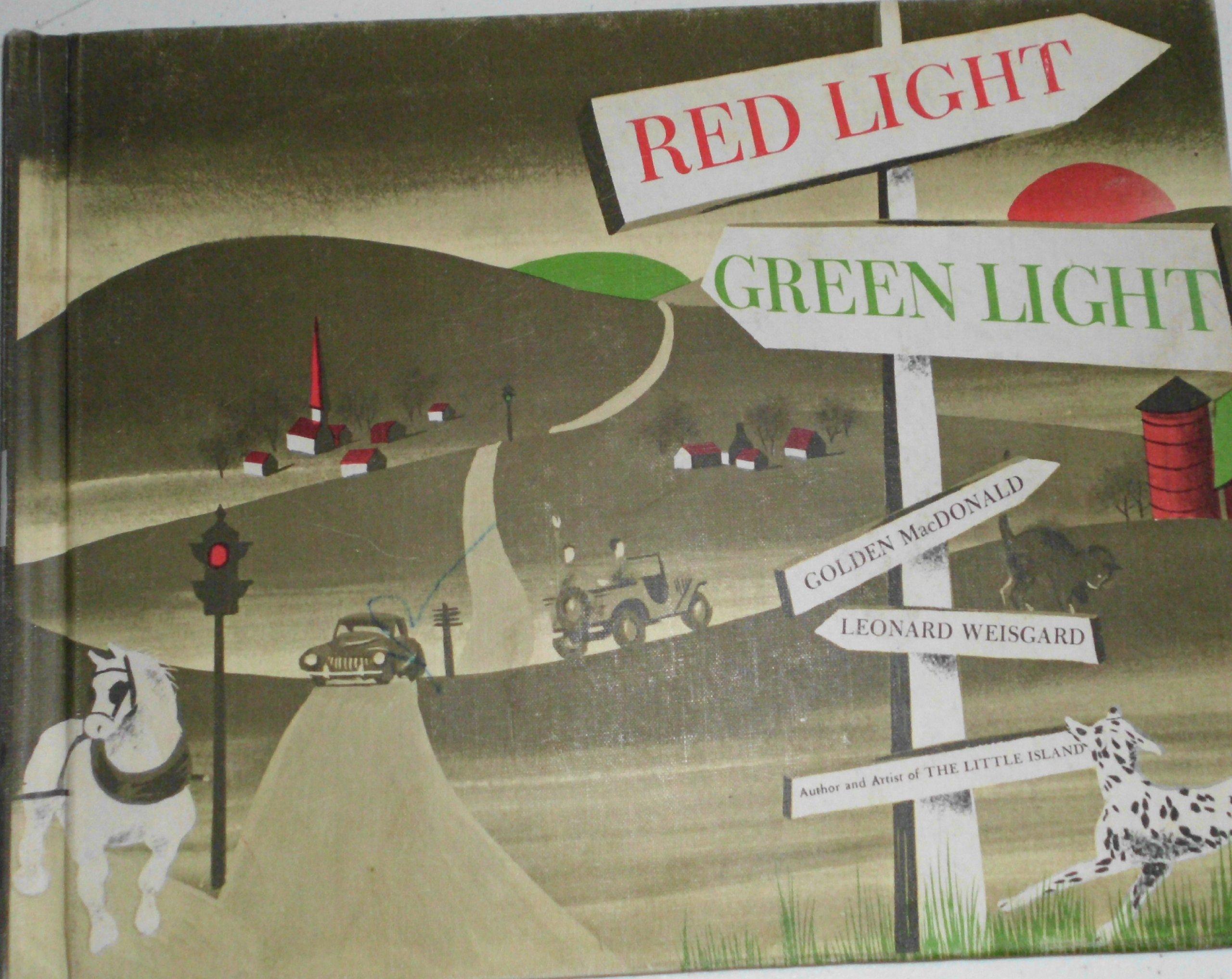red light green light golden macdonald leonard weisgard