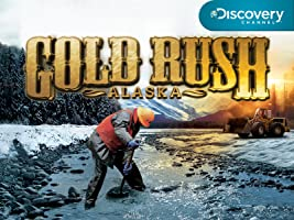 Gold Rush Alaska Season 1