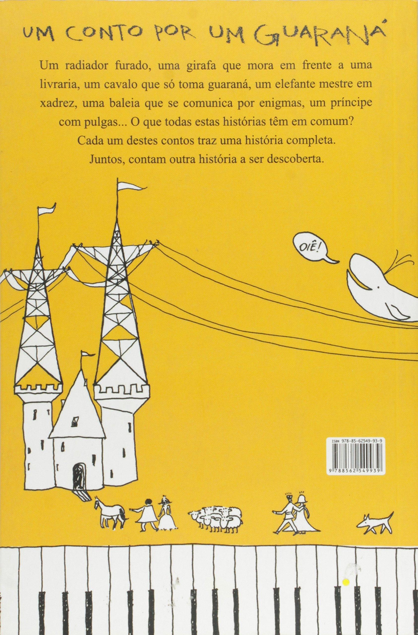 Um Conto por Um Guaraná: Fernando A. Pires: 9788562549939: Amazon.com: Books