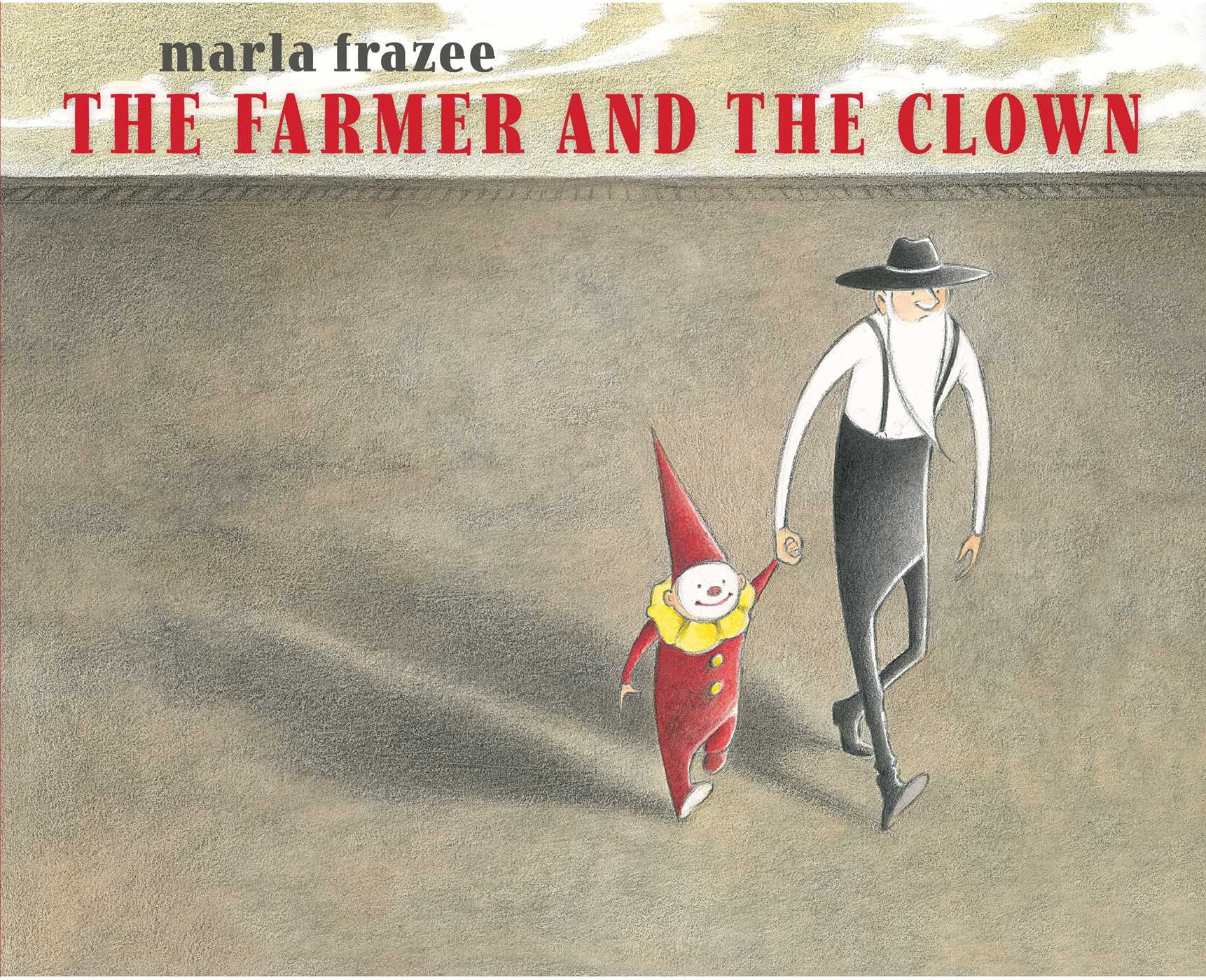 The Farmer And The Clown (ala Notable Children's Books Younger Readers  (awards)): Marla Frazee: 9781442497443: Amazon: Books