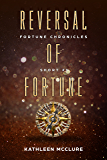 Reversal of Fortune: Fortune Chronicle Short #1 (The Fortune Chronicles)