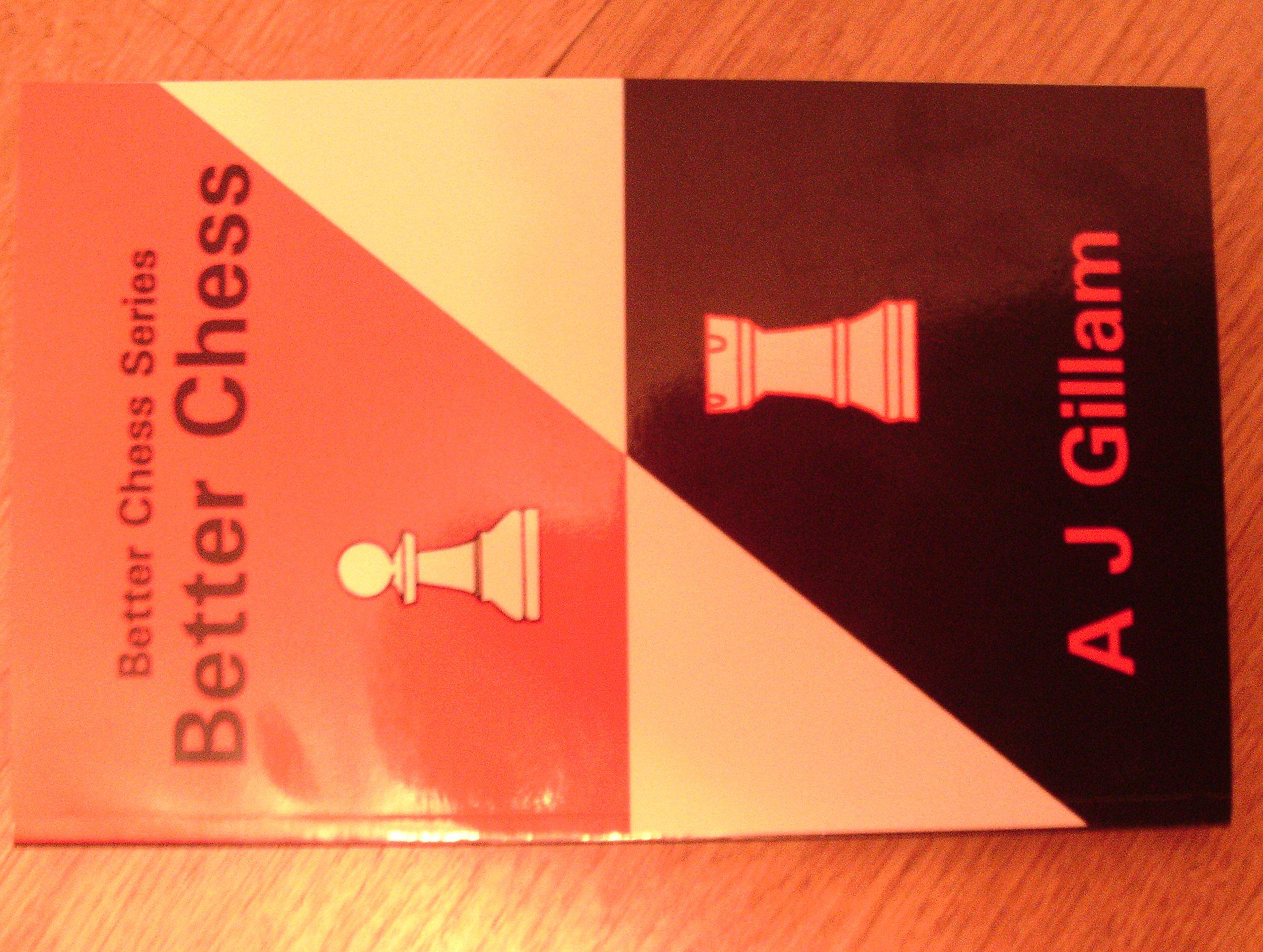 Better Chess, A. J. Gillam