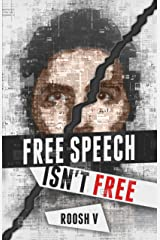 Free Speech Isn't Free: How 90 Men Stood Up Against The Globalist Establishment -- And Won Kindle Edition