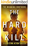 The Hard Kill (A John Stone Action Thriller Book 1) (English Edition)