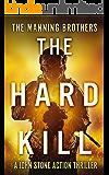 The Hard Kill (A John Stone Action Thriller Book 1)