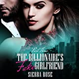 adf7fd898e The Billionaire s Fake Girlfriend - Part 3  The Billionaire Saga