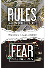 Rules- Law and Order Facing Fear- Anger & Chaos Kindle Edition