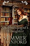 The Archaeologist's Daughter (Regency Rendezvous Book 3)