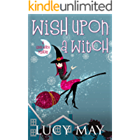 Wish Upon A Witch (This Good Witch Mystery Series Book 1)