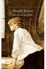 Para que no me olvides (Spanish Edition) Kindle Edition