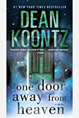 One Door Away from Heaven: A Novel Kindle Edition