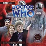 """""""Doctor Who"""": The Ambassadors of Death: The Ambassadors of Death (Classic TV Soundtrack) (Doctor Who (Audio))"""