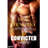 Convicted (Deadly Secrets Book 1)