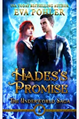 Hades's Promise (The Underworld Saga Book 6) Kindle Edition