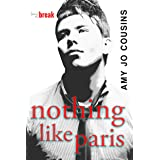 Nothing Like Paris (Bend or Break Book 2)