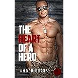The Heart of a Hero: (A Love Struck Bad Boys Romance)