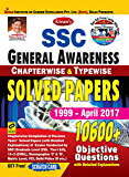 SSC General Awareness Chapterwise Solved Papers 1997 till-date 10600 + Objective Questions
