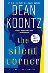 The Silent Corner: A Novel of Suspense (Jane Hawk) Paperback