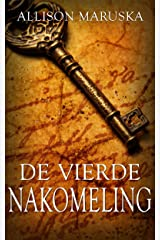 De vierde nakomeling (Dutch Edition) Kindle Edition