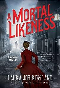 A Mortal Likeness: A Victorian Mystery