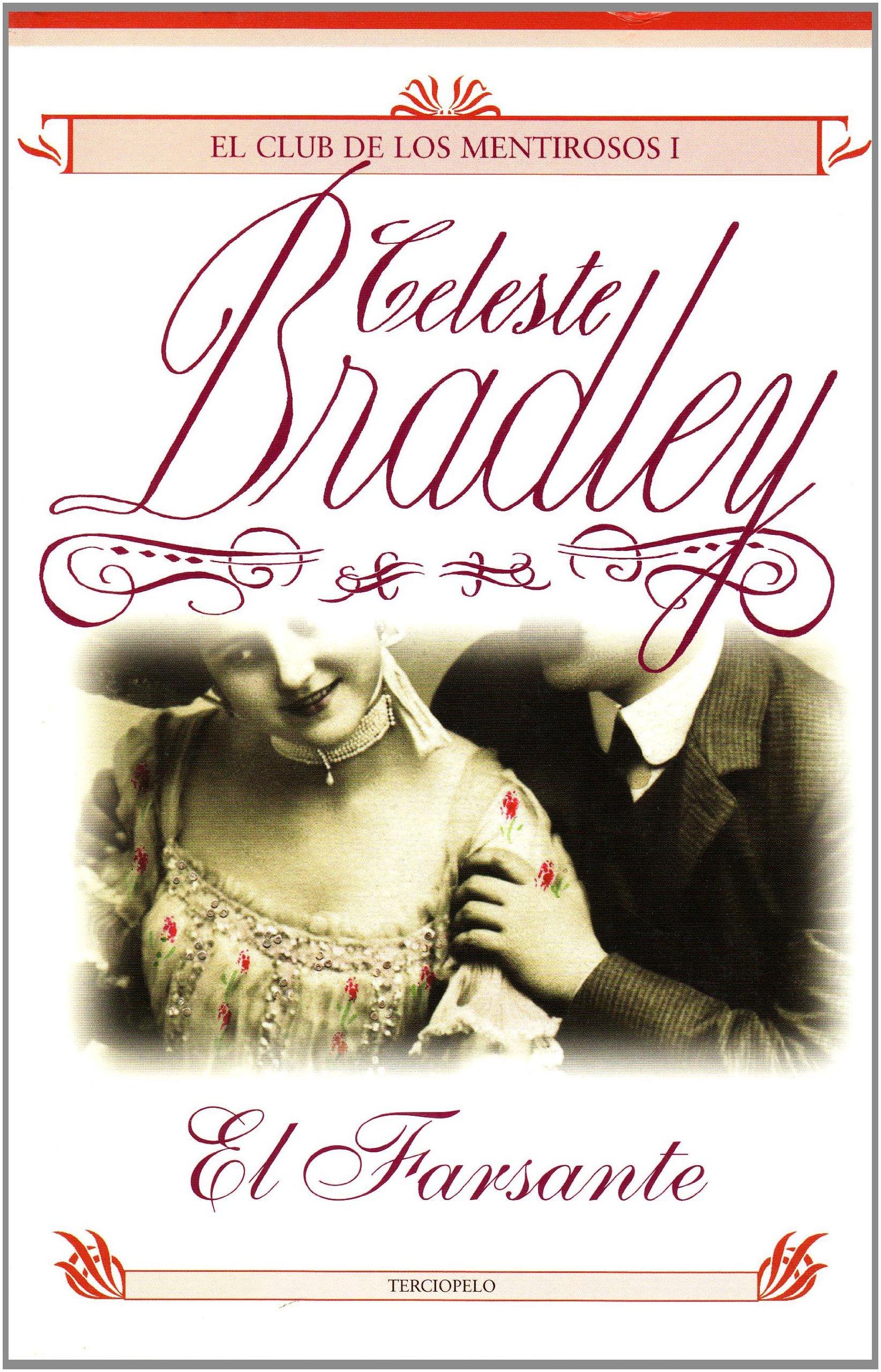 El farsante (club de los mentirosos I): Amazon.es: Bradley,Celeste ...