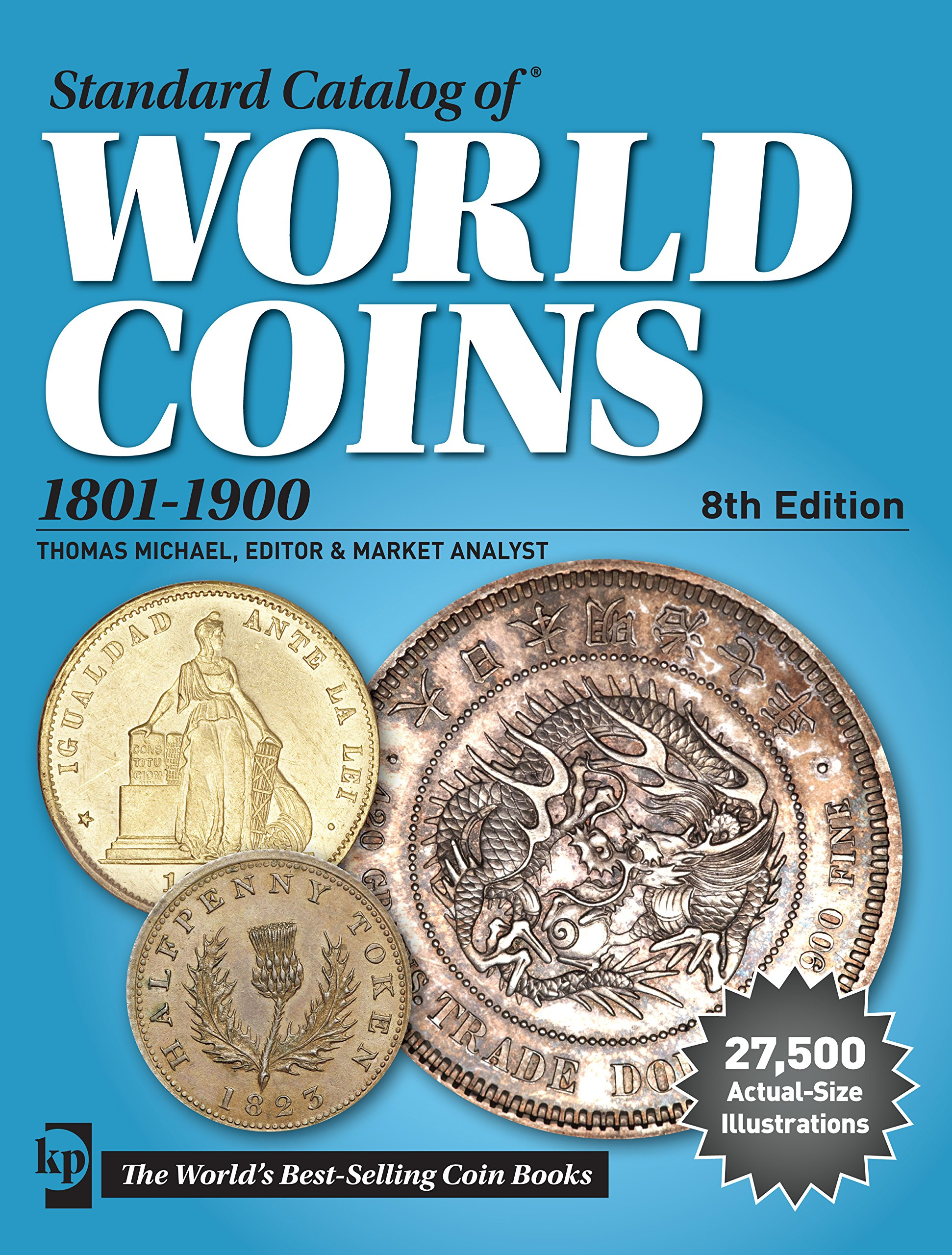 standard-catalog-of-world-coins-1801-1900-standard-catalog-of-world-coins-19th-century-edition-1801-1900