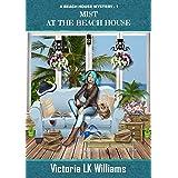 Mist At The Beach House (Beach House Mysteries Book 1)