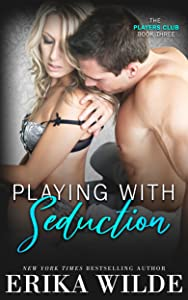 Playing with Seduction (The Players Club Book 3)