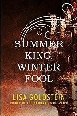 Summer King, Winter Fool Kindle Edition
