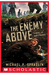 The Enemy Above: A Novel of World War II Kindle Edition
